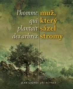 Obrázok Muž, který sázel stromy / L´homme qui plantait des arbres