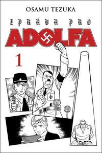 Obrázok Zpráva pro Adolfa 1