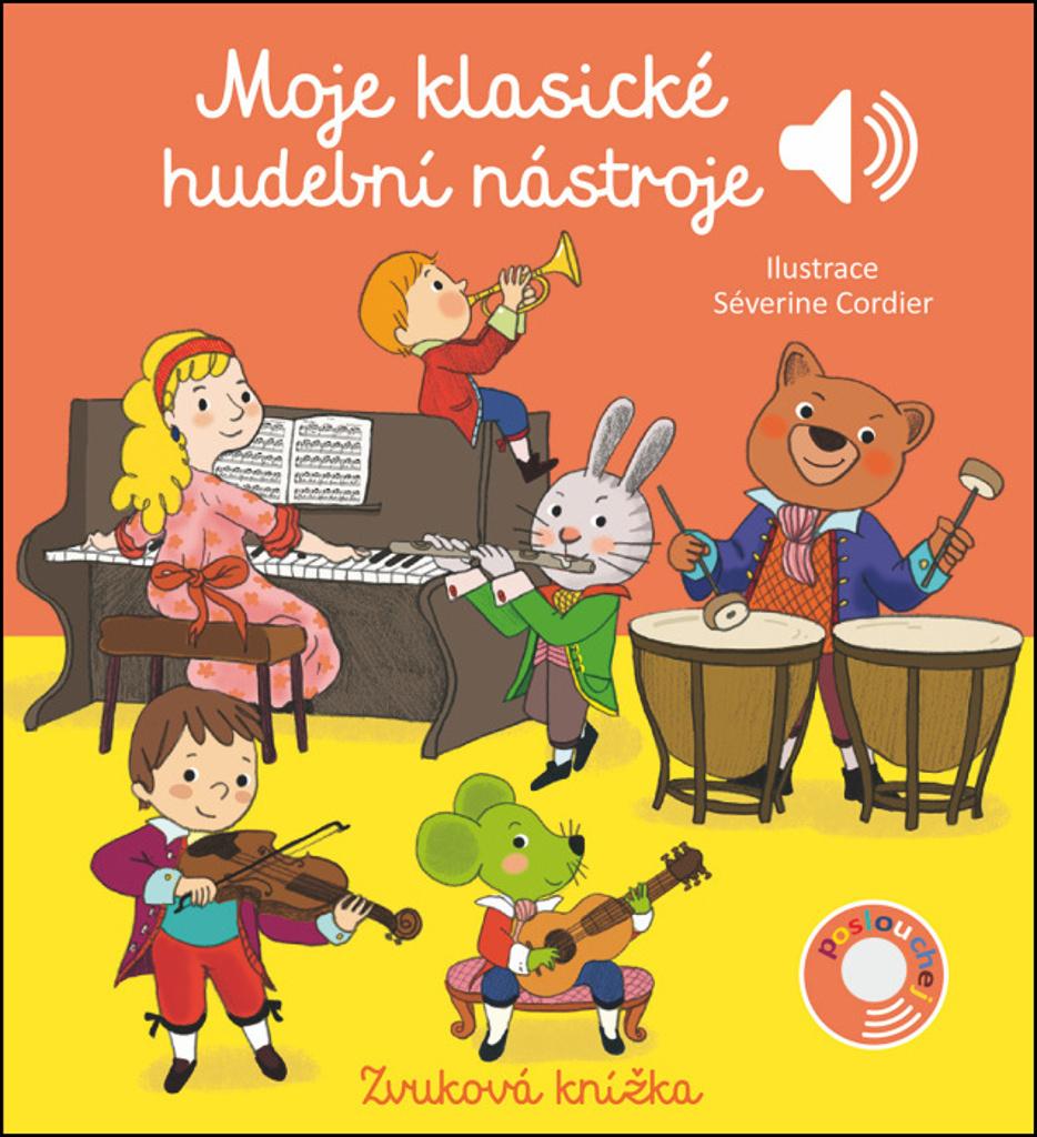 Moje klasické hudební nástroje - Emilie Collet, Séverine Cordierová