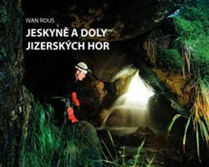 Obrázok Jeskyně a doly Jizerských hor