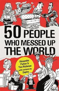 Obrázok 50 People Who Messed up the World