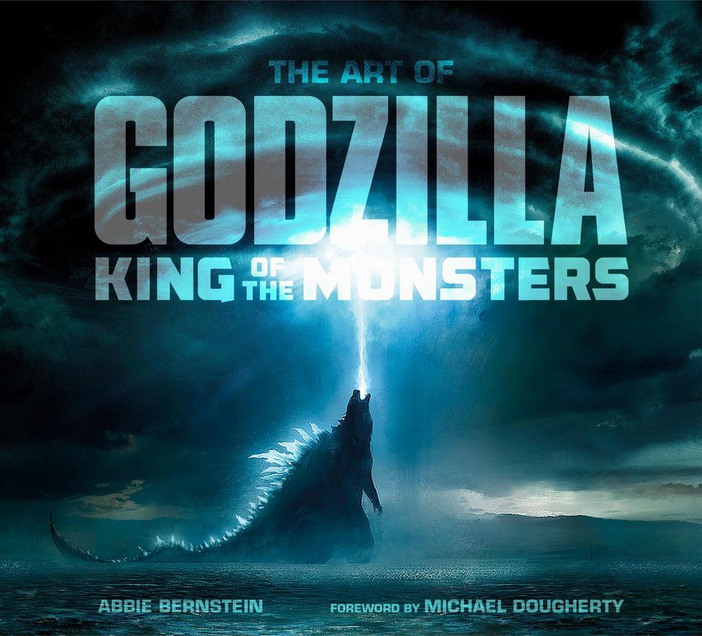 The Art of Godzilla: King of the Monsters - Abbie Bernstein