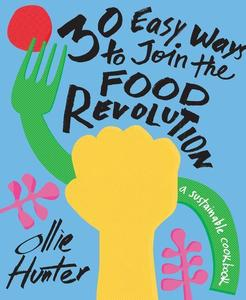 Obrázok 30 Ways to Join the Food Revolution