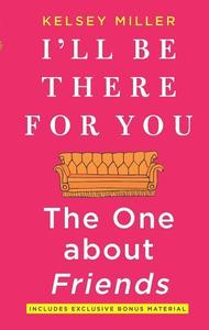 Obrázok I'll Be There for You: The One about Friends