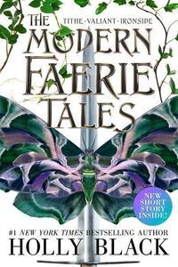 Obrázok The Modern Faerie Tales: Tithe, Valiant, Ironside