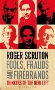 Obrázok Fools, Frauds and Firebrands