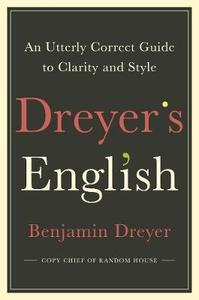Obrázok Dreyer's English: An Utterly Correct Guide to Clarity and Style