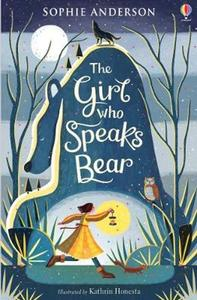 Obrázok The Girl Who Speaks Bear