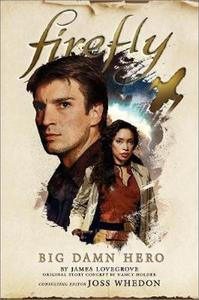 Obrázok Firefly - Big Damn Hero