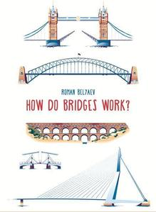 Obrázok How Do Bridges Work?