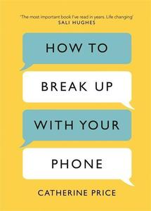 Obrázok How to Break Up With Your Phone