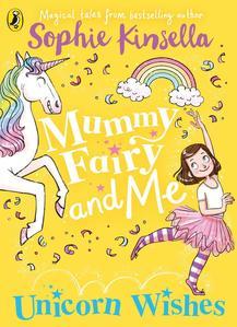 Obrázok Mummy Fairy and Me: Unicorn Wishes
