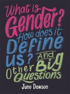 Obrázok What is Gender? How Does It Define Us? And Other Big Questions for Kids