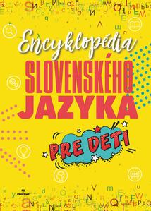 Obrázok Encyklopédia slovenského jazyka pre deti