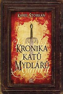 Obrázok Kronika katů Mydlářů