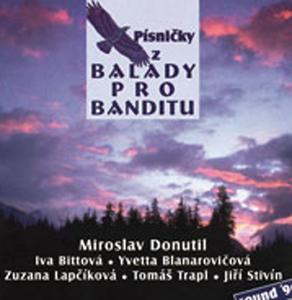 Písničky z Balady pro banditu