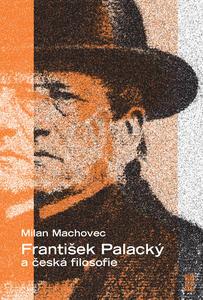 Obrázok František Palacký a česká filosofie
