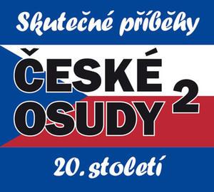Obrázok České osudy 20. století 2