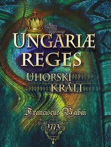 Obrázok Uhorskí králi Ungariae Reges