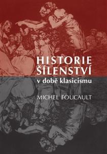 Obrázok Historie šílenství v době klasicismu