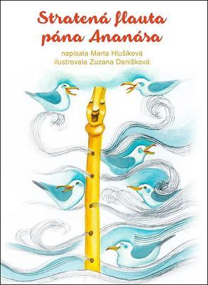 Obrázok Stratená flauta pána Ananása