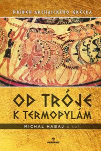 Obrázok Od Tróje k Termopylám