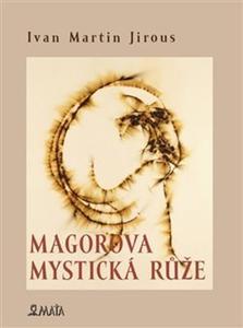 Obrázok Magorova mystická růže