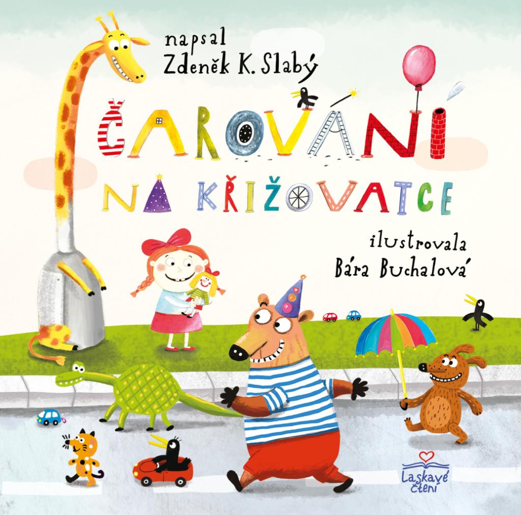 Čarování na křižovatce - Zdeněk K. Slabý
