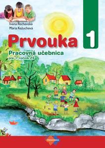 Obrázok Prvouka 1 Pracovná učebnica pre 1. ročník ZŠ