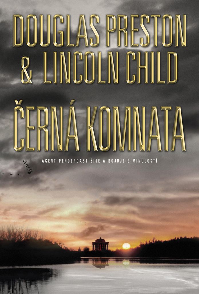 Černá komnata - Douglas Preston, Lincoln Child