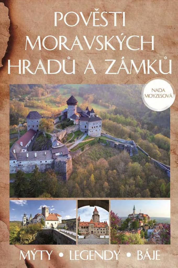 Pověsti moravských hradů a zámků - Naďa Moyzesová