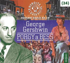 Obrázok Nebojte se klasiky! 24 George Gershwin Porgy a Bess