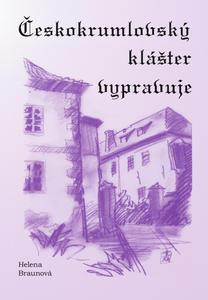 Obrázok Českokrumlovský klášter vypravuje