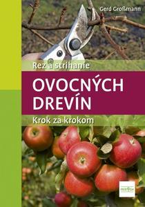 Obrázok Rez a strihanie ovocných drevík Krok za krokom