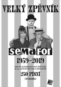 Obrázok Velký zpěvník Semafor 1959-2019