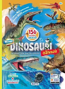 Dinosauři ožívají! Interaktivní encyklopedie