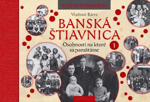 Obrázok Banská Štiavnica Osobnosti na ktoré sa pamätáme 1