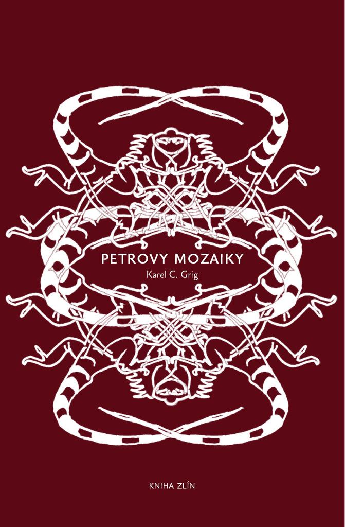 Petrovy mozaiky - Karel C. Grig