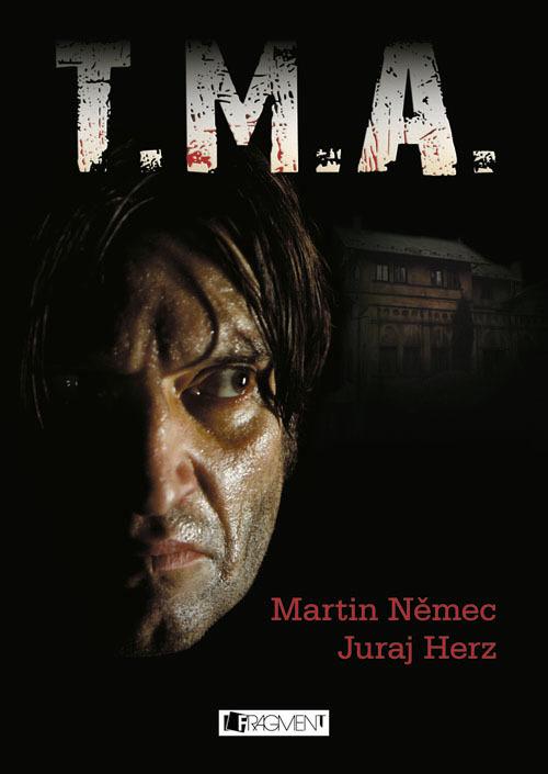 T.M.A. - Juraj Herz, Martin Němec