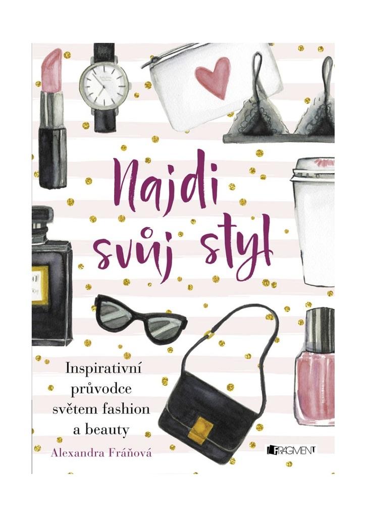 Najdi svůj styl - Alexandra Fráňová