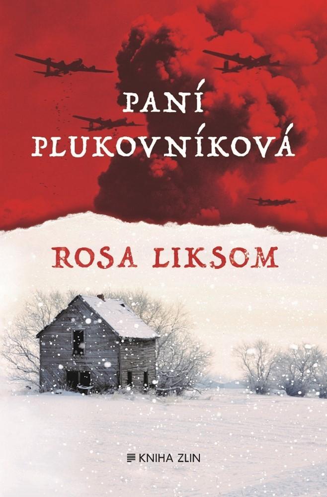 Paní plukovníková - Rosa Liksom