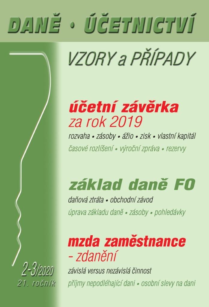 Daně Účetnictví Vzory a případy 2-3/2020 (21. ročník) - Eva Sedláková, Martin Děrgel, Vladimír Hruška