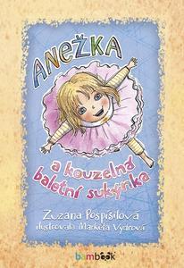 Obrázok Anežka a kouzelná baletní sukýnka