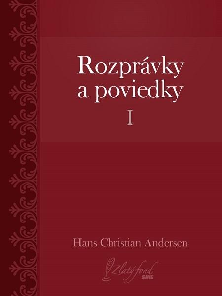 Rozprávky a poviedky I - Hans Christian Andersen
