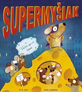 Obrázok Supermyšiak a Veľká syrová lúpež