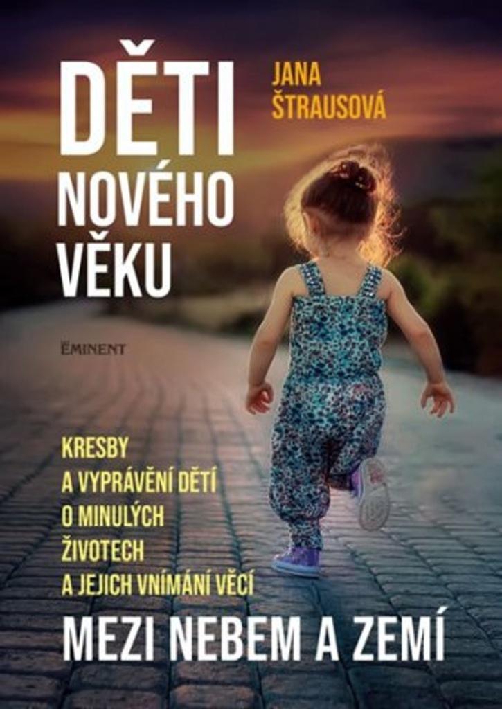 Děti nového věku - Jana Štrausová