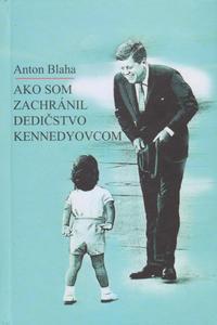 Obrázok Ako som zachránil dedičstvo Kennedyovcom