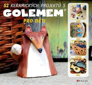 Obrázok 52 keramických projektů s GOLEMEM