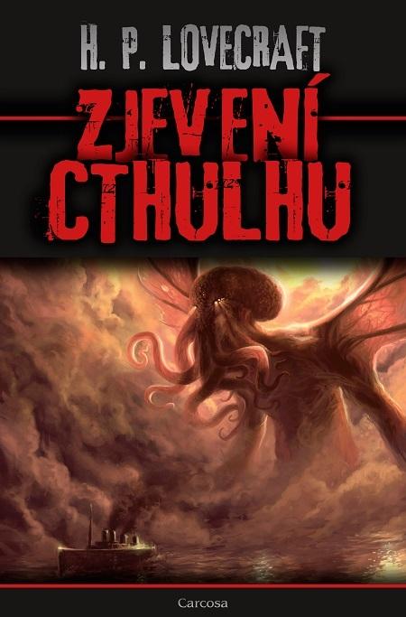 Zjevení Cthulhu - Howard Phillips Lovecraft