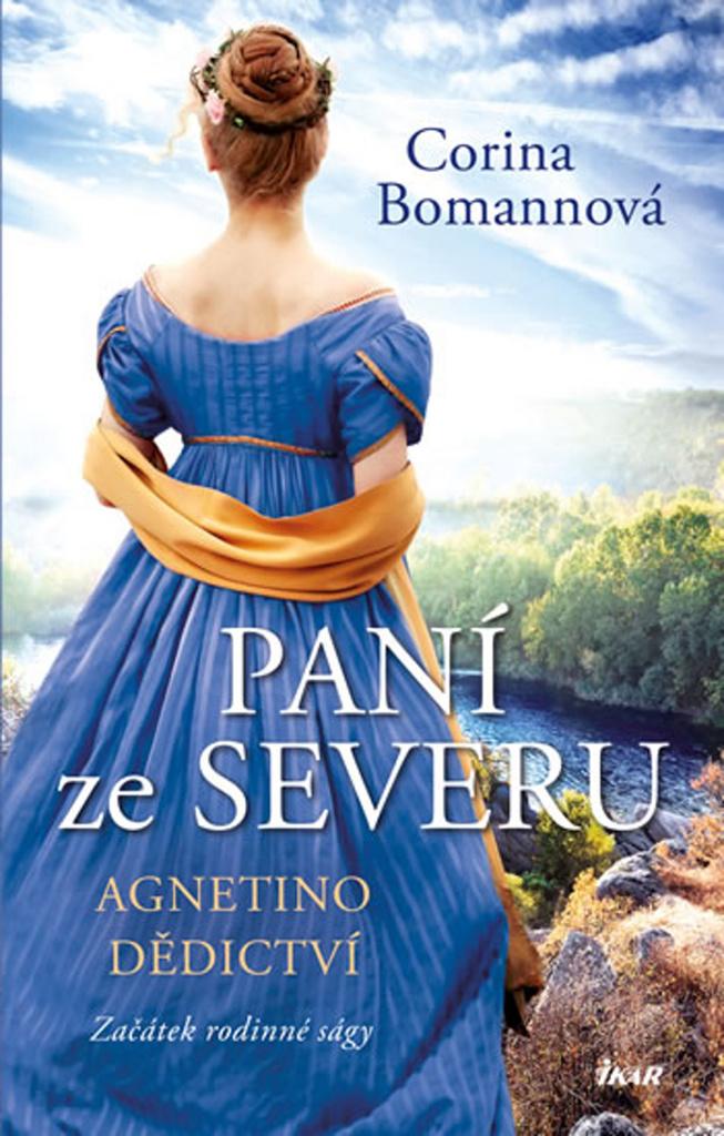Paní ze Severu Agnetino dědictví (1. díl) - Corina Bomannová